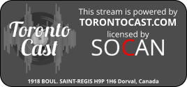 a TorontoCast stream fully licensed by SOCAN